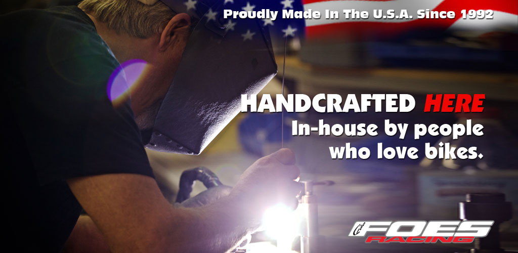 Handcrafted By Foes Racing USA
